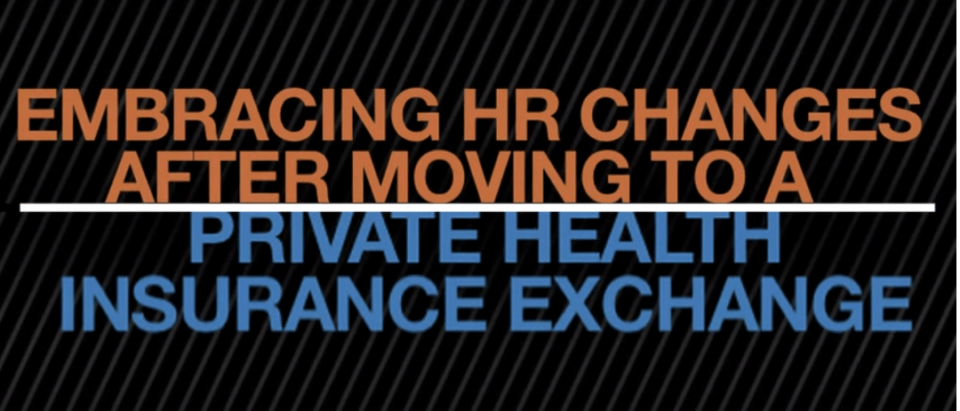 Video: How Walgreens HR is Embracing the Move to the Private Health Exchange.