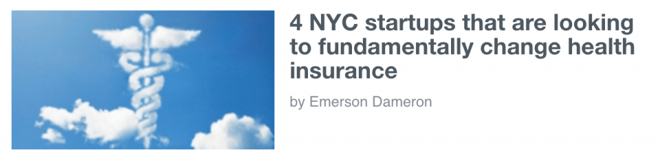 4 NYC startups that are looking to fundamentally change health insurance